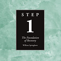 Step 1 AA Foundations of Recovery
