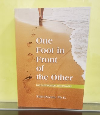 One Foot in Front of the Other- Recovery Affirmations