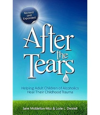After the Tears- Helping Adult Children Heal