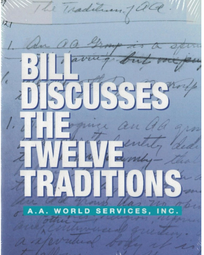 Bill Discusses the Twelve Traditions DVD
