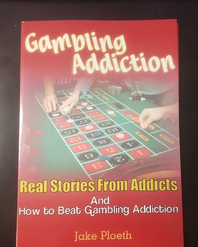 Real Stories from Addicts and How to Beat Gambling Addiction