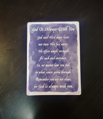 God Is Always With You Verse Card