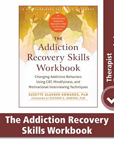 Glasner & Edwards Addiction Recovery Skills Workbook