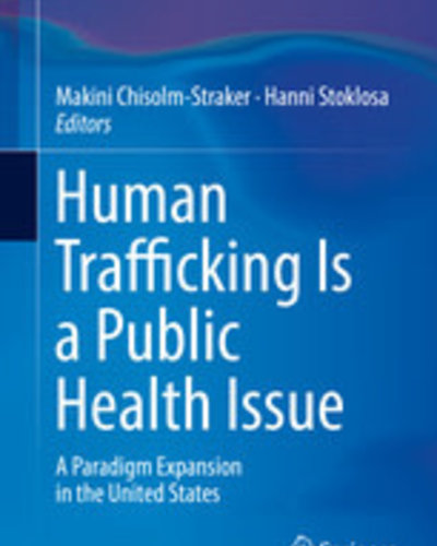Human Trafficking is a Public Health Issue