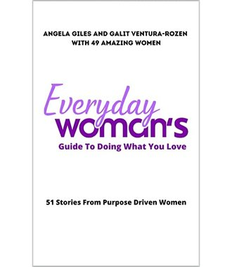 Everyday Woman's Guide to Doing What You Love