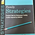 Family Strategies: Practical Tools for Treating Families Impacted by Addiction