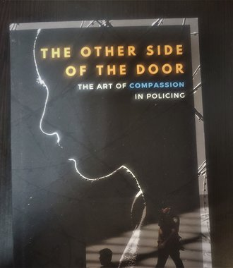 Other Side of the Door- Art of Compassion in Policing