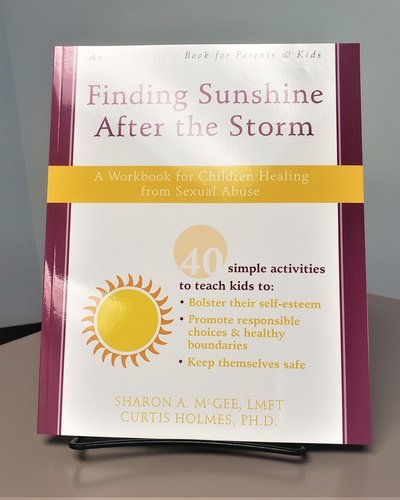 Finding Sunshine After the Storm Workbook for Children of Sexual Abuse