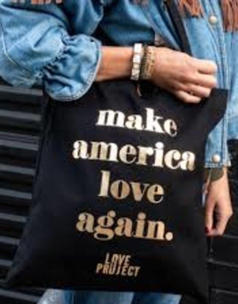 LOVE is Project Make America Love Again Tote