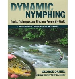 Stackpole Books Dynamic Nymphing: Tactics, Techniques, and Flies from Around the World