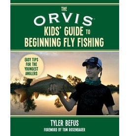Sky Horse Publishing The Orvis Kids' Guide to Beginning Fly Fishing
