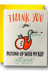 Ladyfingers Letterpress Ladyfingers Letterpress | Thanks For Putting Up With My Kid Card