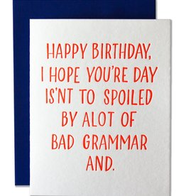 Ladyfingers Letterpress Ladyfingers Letterpress | Bad Grammar Birthday Card
