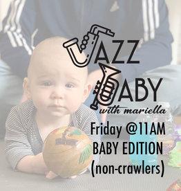 Jazz Baby| 11AM Baby Class 8/16