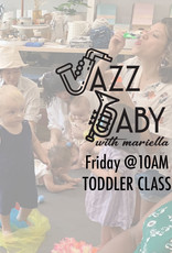 Jazz Baby Jazz Baby | 10AM Friday Toddler Class