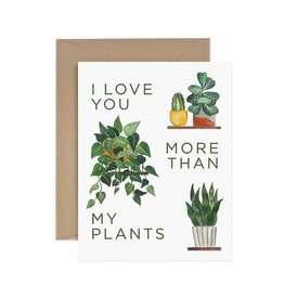 Paper Anchor Co. Love You More Than My Plants