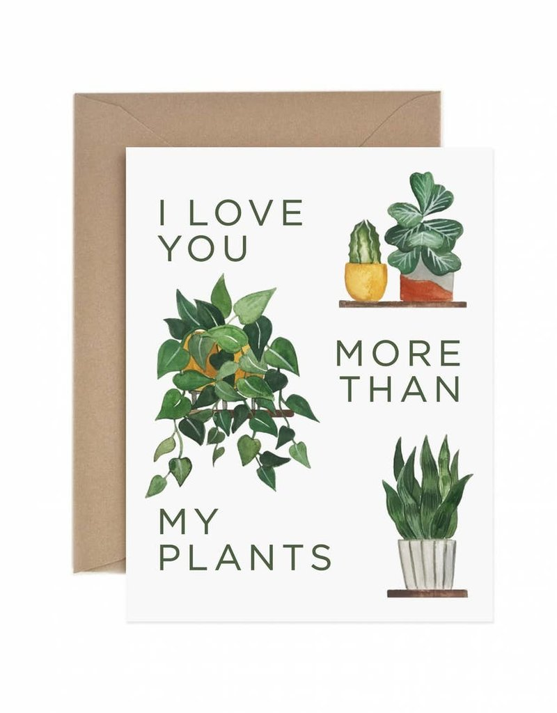 Paper Anchor Co. Paper Anchor Co.|Love You More Than My Plants