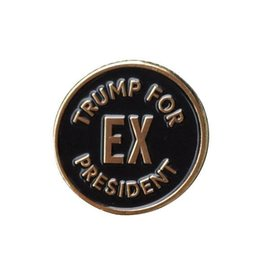 And Here We Are Trump for Ex President Pin