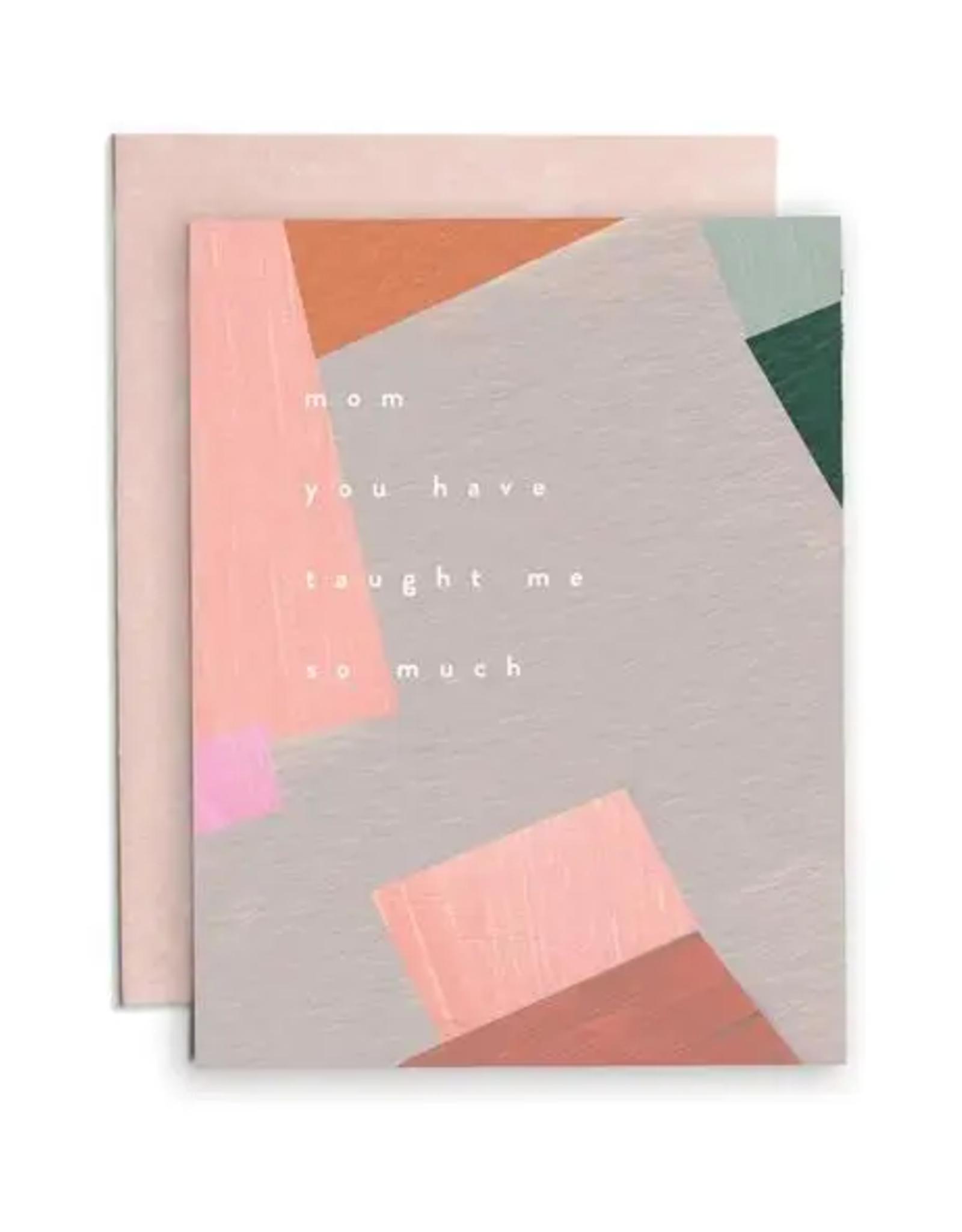 Mōglea Mōglea | Mom Taught Me Greeting Card