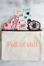 Stay Home Club Stay Home Club  Full of Shit Canvas Pouch