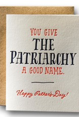 Ladyfingers Letterpress Ladyfingers Letterpress | You Give The Patriarchy A Good Name Card