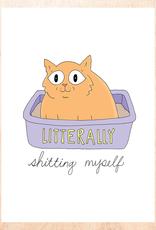 Fineasslines Fineasslines | Literally Shitting Myself Card