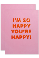 The Social Type The Social Type| So Happy You're Happy
