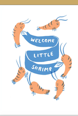 Egg Press Egg Press   Shrimp Baby Card