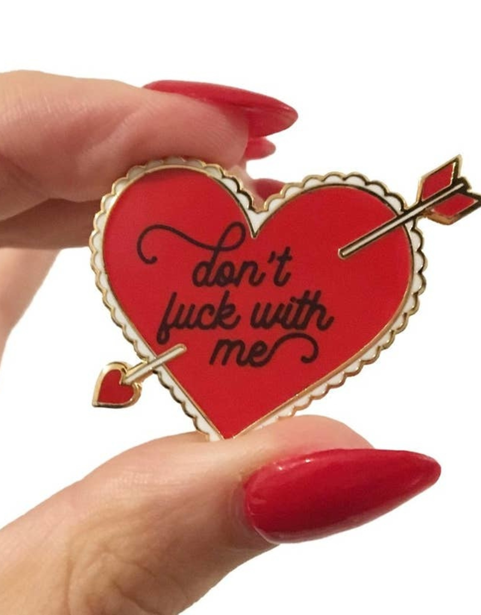 A Shop Of Things Shop of Things | Don't F*ck With Me Pin