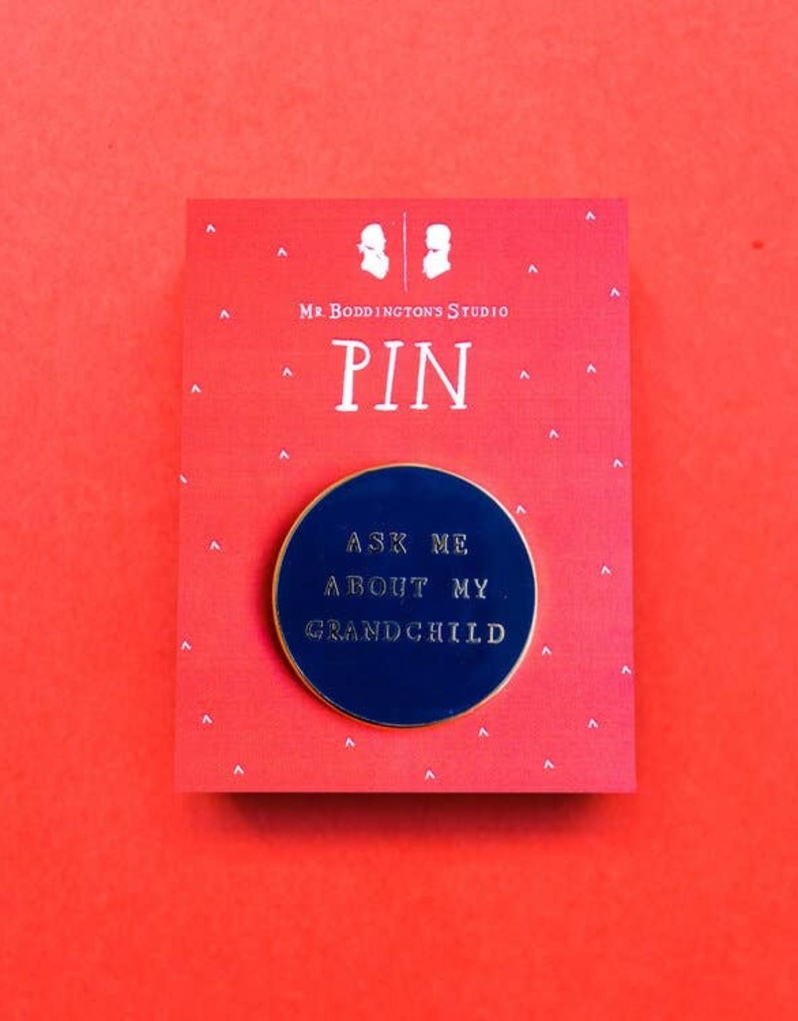 Mr. Boddington's Mr. Boddington's | Ask Me About My Grandchild Pin