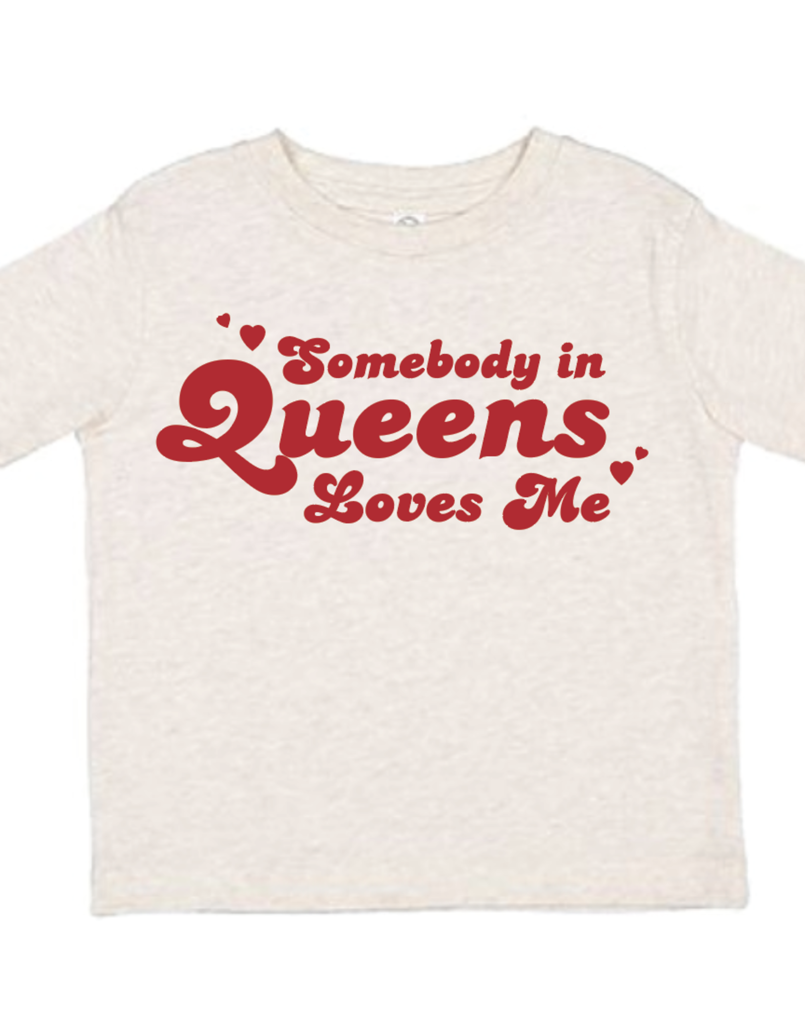 Somebody In Queens Loves Me Toddler Shirt