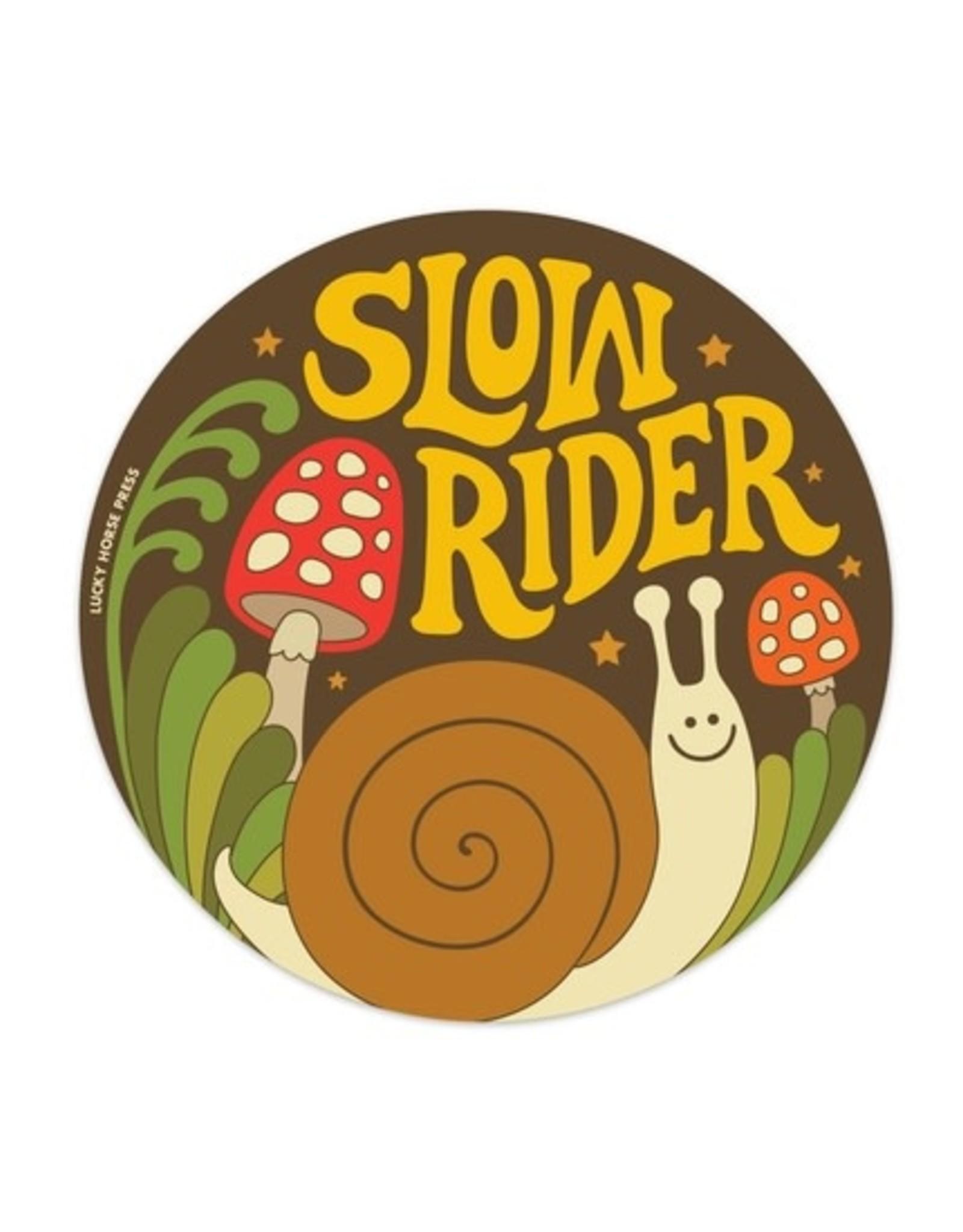 Lucky Horse Press Lucky Horse Press | Slow Rider Sticker