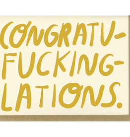 People I've Loved Congratu-fucking-lations Card