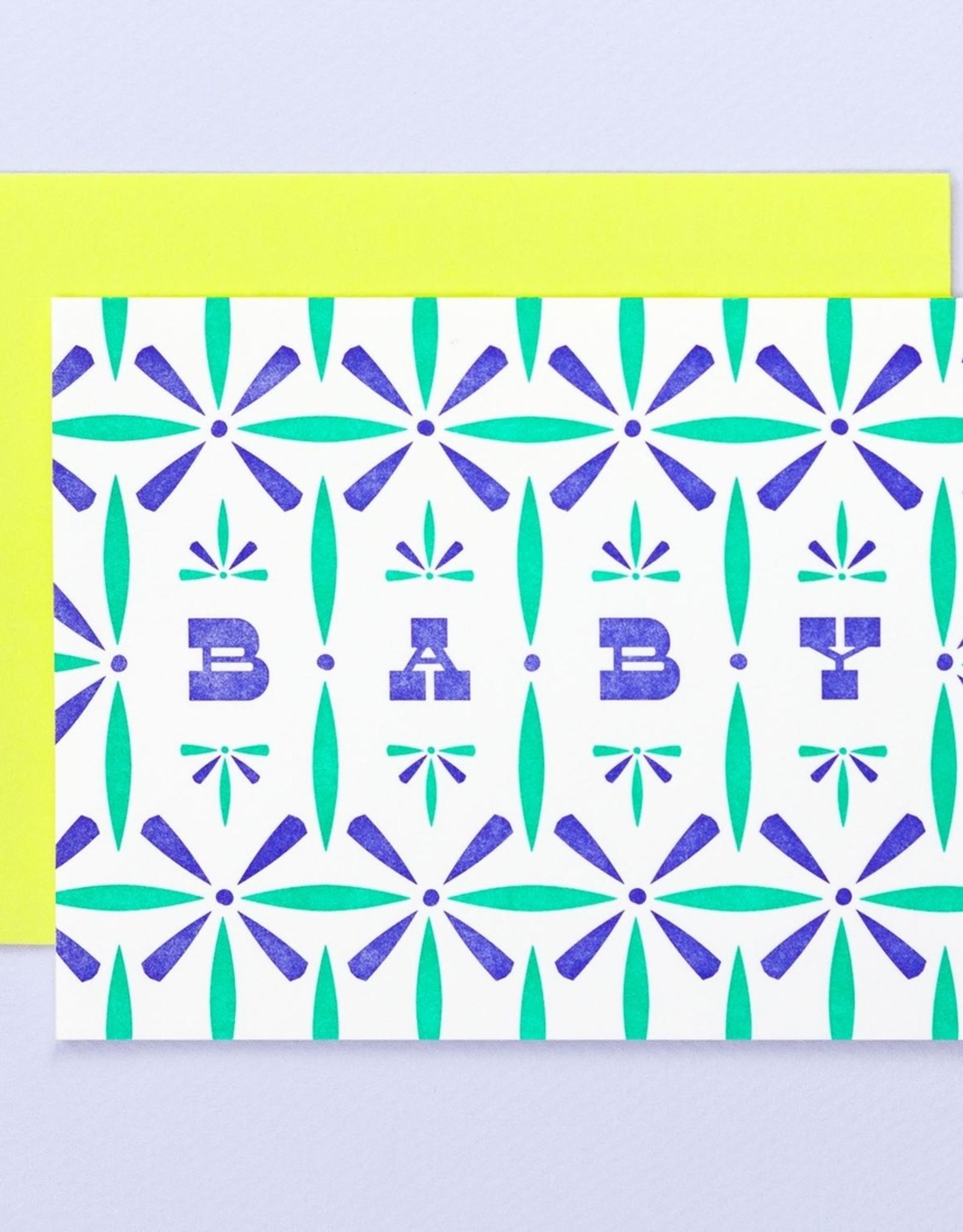 My Darlin' My Darlin' | Pattern Baby Letterpress Card