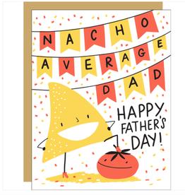 Egg Press Hello Lucky    Nacho Average Dad