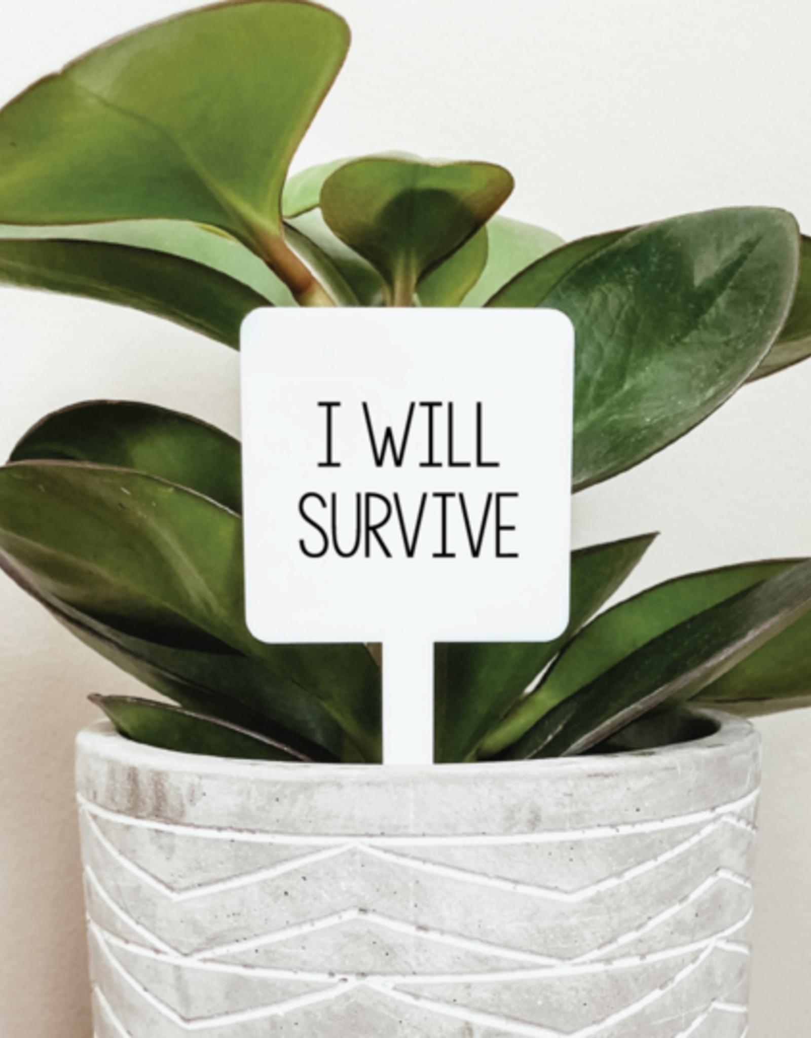 Knotty Design Co. Knotty Design Co.   I Will Survive Plant Marker