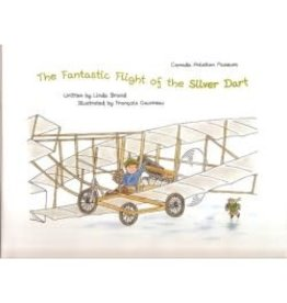 Livre 'The Fantastic Flight of the Silver Dart'