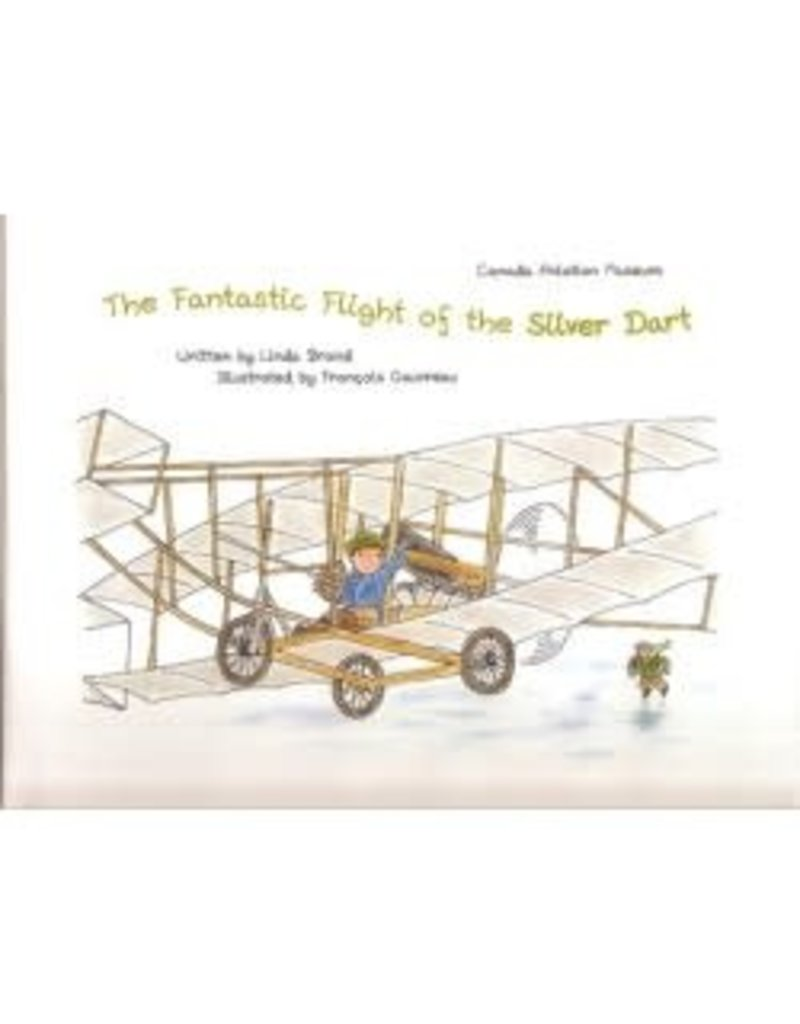 Livre 'The Fantastic Flight of the Silver Dart'