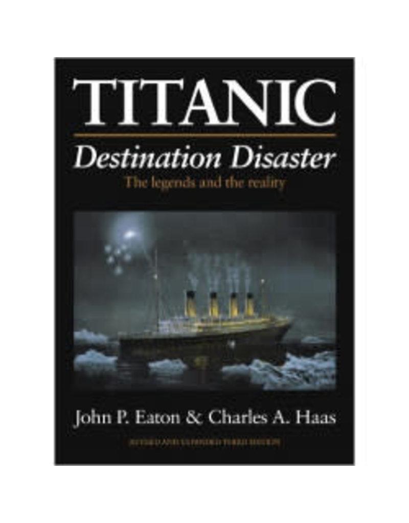 Book Titanic: Destination Disaster