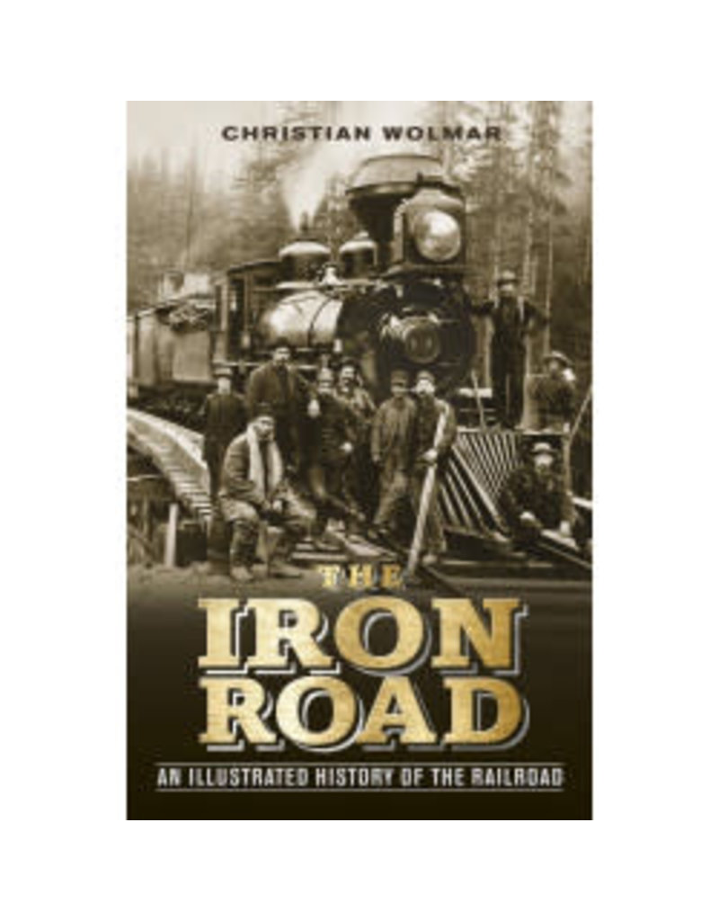 The Iron Road par Christine Wolmar