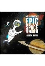 MC Longneck's Epic Space Adventure par Andrew Rader