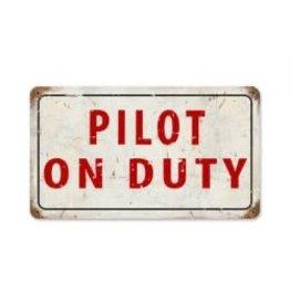 Metal Sign Pilot on Duty