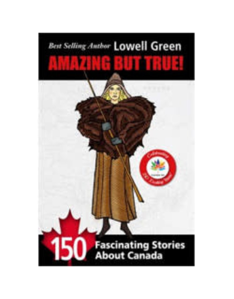 Amazing But True by Lowell Green