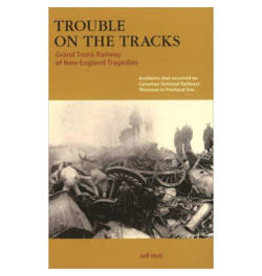 Trouble on the Tracks by Jeff Holt