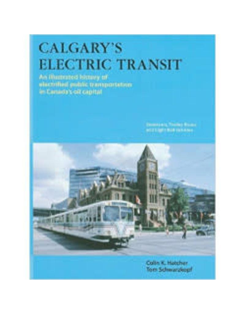 Livre Calgary's Electric Transit