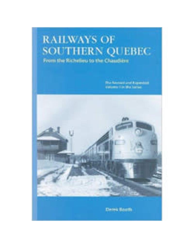 Railways of Southern Quebec, Vol. II par Derek Booth