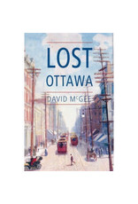 Lost Ottawa par David McGee