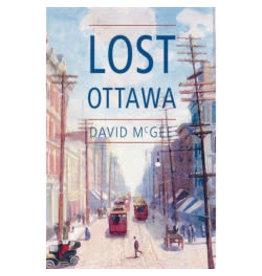 Lost Ottawa par David McGee