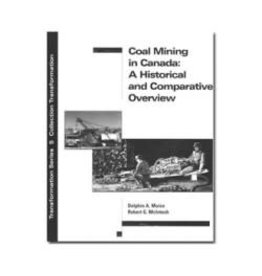 Coal Mining In Canada: A Historical and Comparative Overview