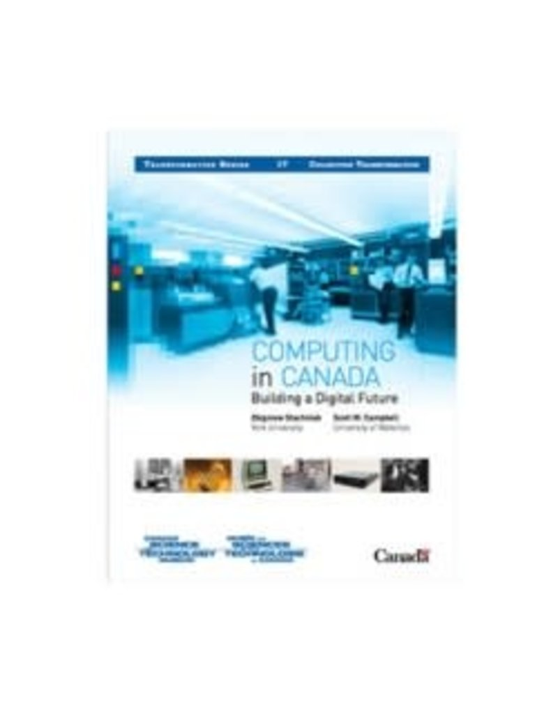 Computing in Canada: Building a Digital Future